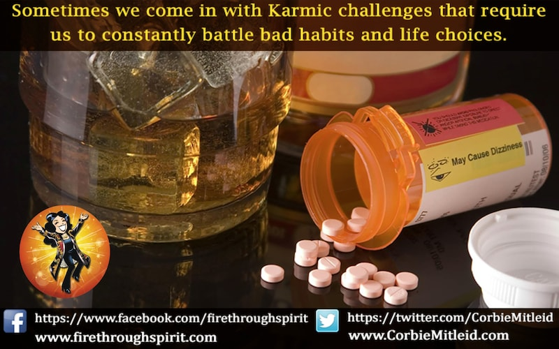 Past Lives & Karma: We Are Our Worst Enemy Drugs & Alcohol