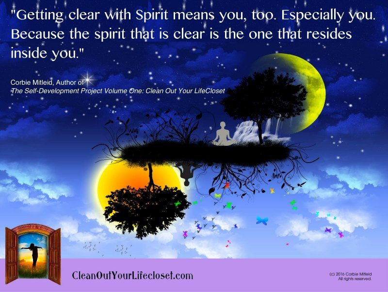 Getting Clear With Spirit